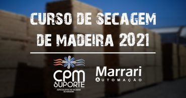 Curso de Secagem de Madeira 2021